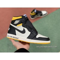 Special Supply Version Aj1 Prohibit To Resell Black Yellow Air Jordan 1 Retro High Not For Resale Cannot Resell Black Yellow 861428-107 Size New Style